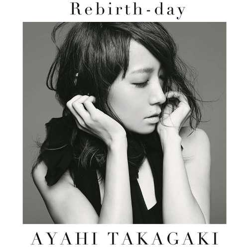 [Single] 高垣彩陽 – Rebirth-day (2015.07.29/MP3/RAR)