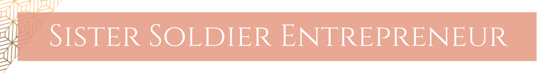 Sister Soldier  Entrepreneur