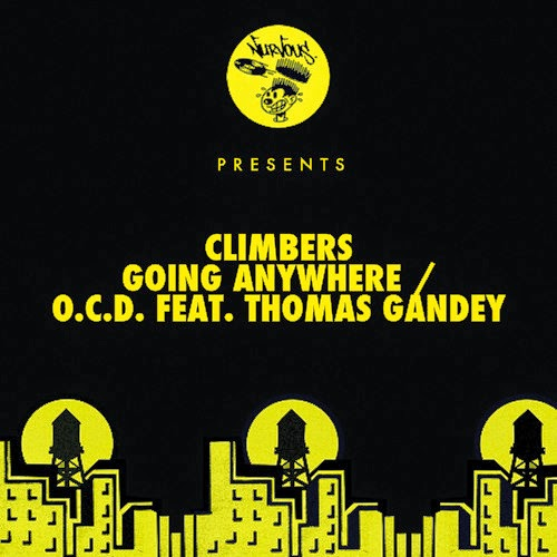 Climbers - Going Anywhere /  O.C.D. Feat. Thomas Gandey