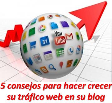 5 consejos para hacer crecer su tráfico web en su blog