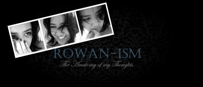 The Anatomy of My Thoughts = Rowan-ism