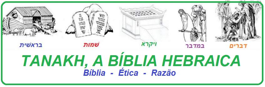 .:: Tanakh, a Bíblia Hebraica ::.