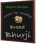 How To Make Bread Bhurji