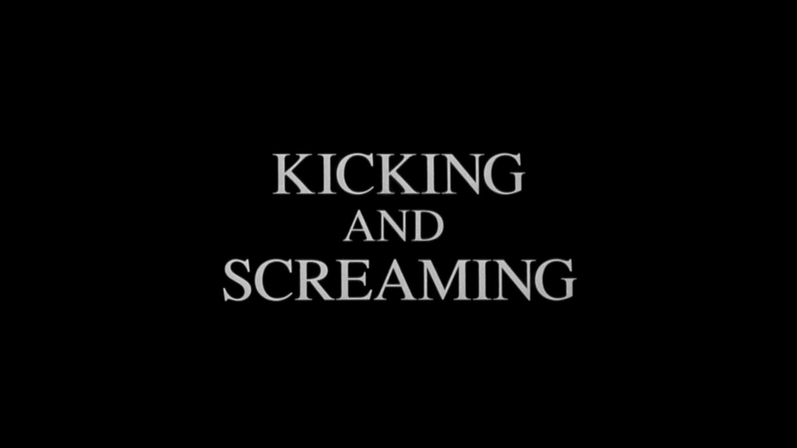 Kicking Screaming 1995