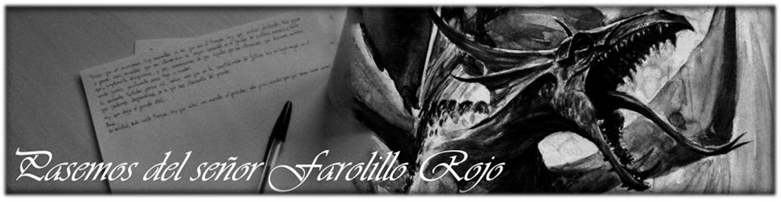 Pasemos del señor Farolillo Rojo