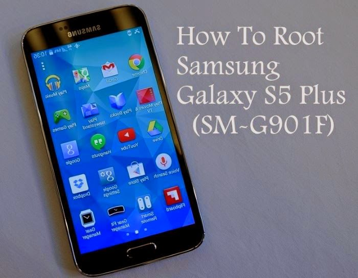 Root-Samsung-Galaxy-S5-Plus-SM-G901F
