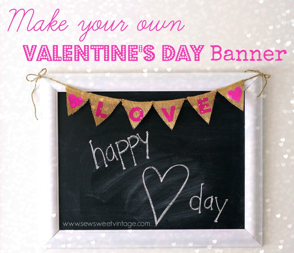 How to make your own DIY Valentine's Day Party Banner