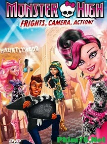 Ngôi Sao Điện Ảnh|| Monster High: Frights, Camera, Action