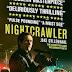 Nightcrawler (Gece Vurgunu): Gerçek Girişimci Nasıl Olur?