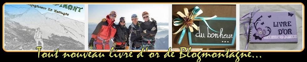 ➽  Le livre d'or de Blogmontagne...