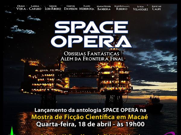 A Editora Draco lança Space Opera em Macaé, RJ