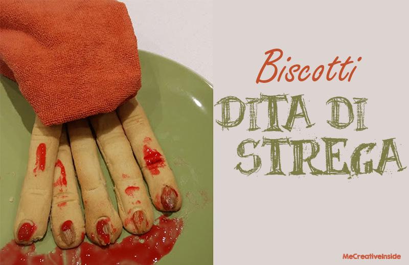 Biscotti al burro dita di strega Halloween ME creativeinside