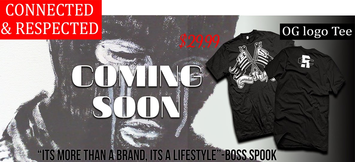 Connected & Respected Clothing line, Its's a Lifestyle.
