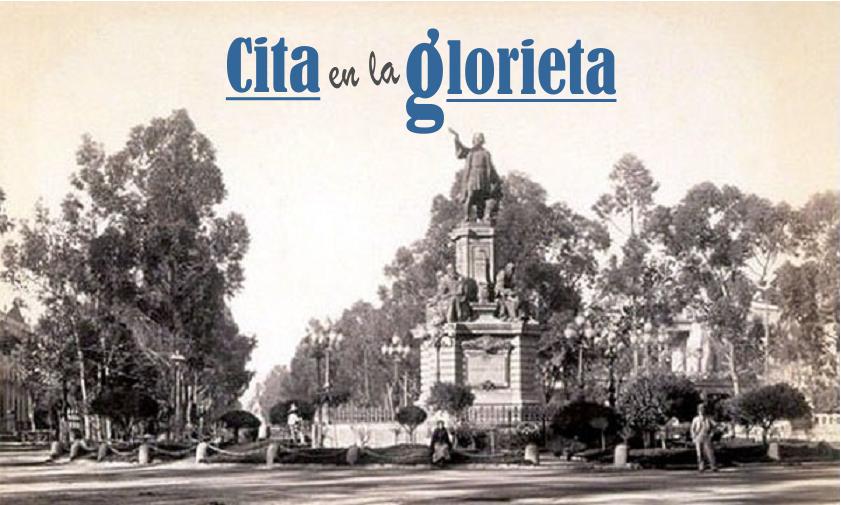 CITA EN LA GLORIETA