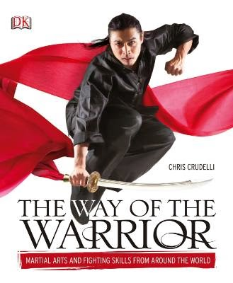 THE WAY OF THE WARRIOR by Chris Crudelli