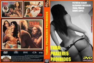 TARA: PRAZERES PROIBIDOS - CINEMA NACIONAL