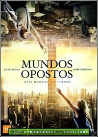 Mundos Opostos Dublado Torrent (2014)