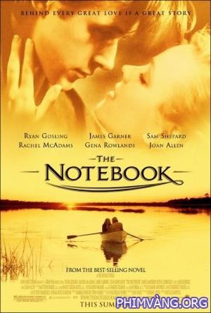Nhật Ký Tình Yêu - The Notebook