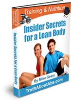 Training & Nutrition Insider Secrets for a Lean-Body