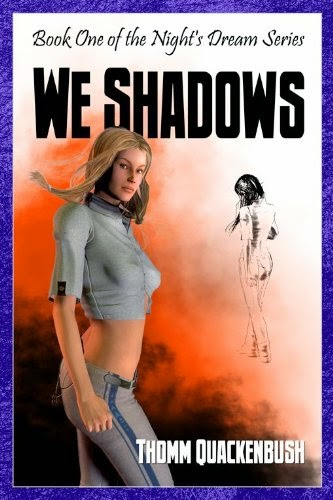 http://www.amazon.com/We-Shadows-Nights-Dream-Series-ebook/dp/B004Y5AUQQ/ref=cm_cr_pr_pdt_img_top?ie=UTF8