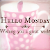 New day..new week.