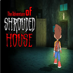 Adventure of shrouded house