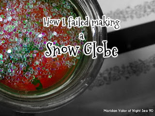 How I failed making a snow globe; what went wrong and what went right. Night Sea 90