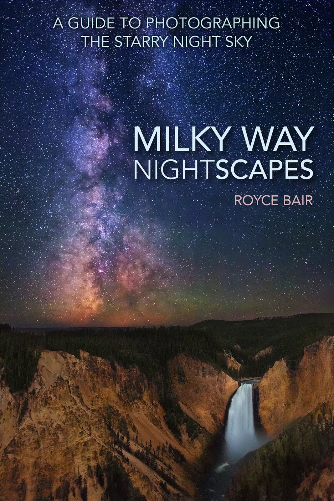 Into the night photography milky way nightscapes ebook milky way nightscapes ebook fandeluxe PDF