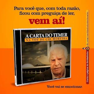 Piada do dia Carta do Temer na voz do Cid Moreira