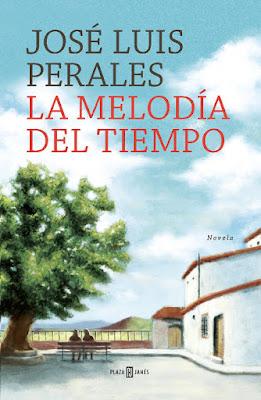 LIBRO - La melodía del tiempo José Luis Perales (Plaza & Janes - 26 noviembre 2015) NOVELA | Edición papel & digital ebook kindle Comprar en Amazon España