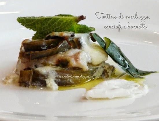 La Credenza Burrata : Mmm buonissimo!: tortino di merluzzo carciofi e burrata