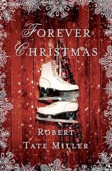 Forever Christmas {Robert Tate Miller} | #booklook #foreverchristmas #bookbloggers #bookreview