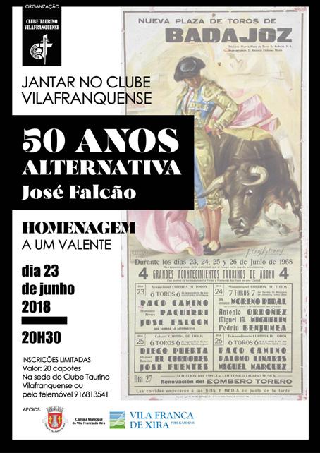 DIA 23 JUNHO 2018. JANTAR NO CLUBE VILAFRANQUENSE. 50 ANOS ALTENATIVA DO MAESTRO JOSÉ FALCÄO.