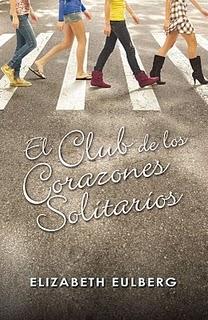 El Club de los Corazones Solitarios (Elizabeth Eulberg)