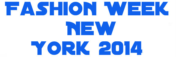 Fashion Week New York 2014