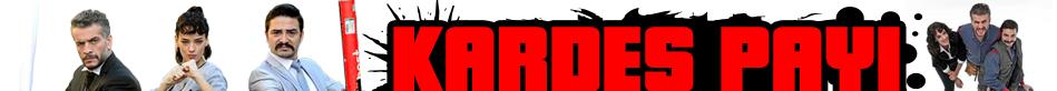 Kardeş Payı Dizisi | Bölümler | Fragmanlar | Oyuncular | Kardeş Payı İzle