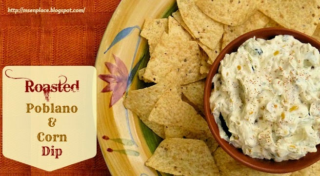Roasted Poblano & Corn Dip | Ms. enPlace