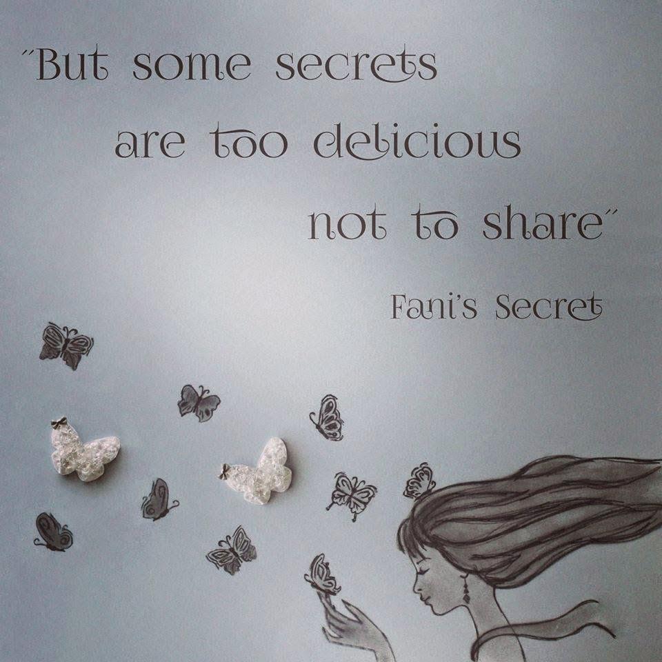 Fani's secret