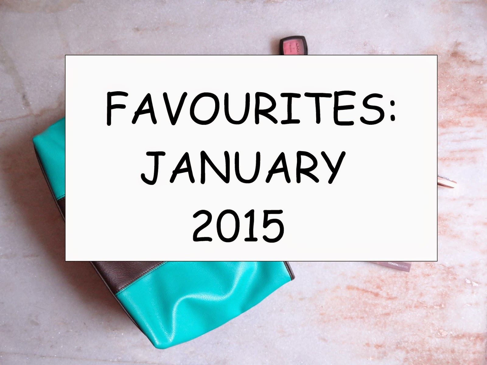 Monthly Favourites: January 2015 image