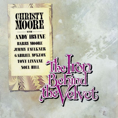 Christy Moore - The Iron Behind The Velvet 1978 (Ireland, Celtic Folk, Prog Folk)