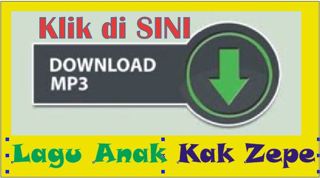 Download Mudah Lagu Anak Kak Zepe
