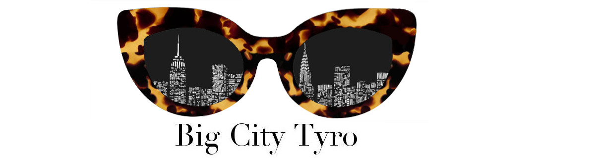 Big City Tyro