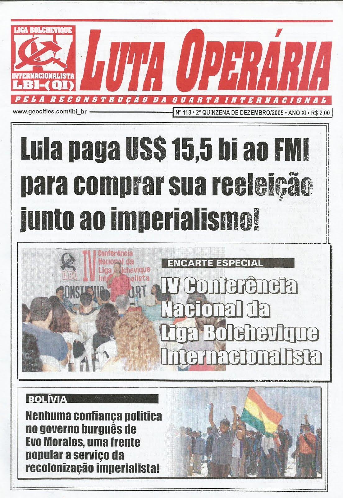 LEIA A EDIÇÃO DO JORNAL LUTA OPERÁRIA Nº 118 - 2ª QUINZ. DE DEZEMBRO/2005
