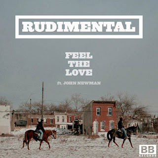 Rudimental - Feel The Love (feat. John Newman) Lyrics