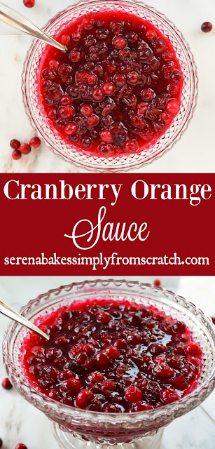 The BEST Cranberry Orange Sauce a perfect condiment for Thanksgiving and Christmas! serenabakessimplyfromscratch.com