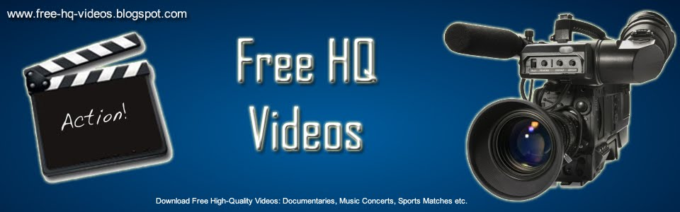 Free High Quality Videos Download