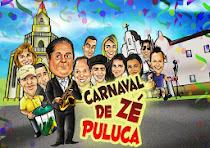 CARNAVAL DO ZÈ PULUCA