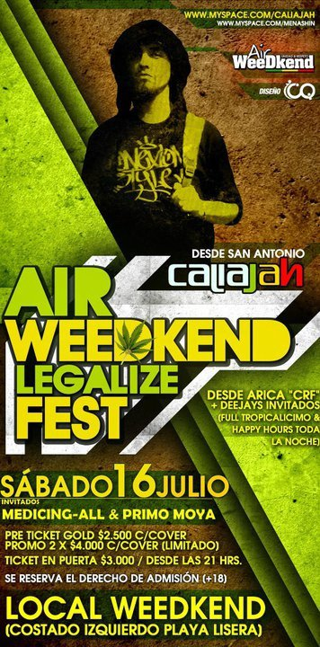 Air Weedkend Legalize Fest - 16 de Julio