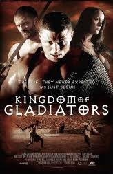 Ver Kingdom of Gladiators (2011) Online