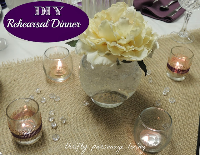 Thrifty Parsonage Living DIY REHEARSAL DINNER ON A BUDGET Part 1 Decor